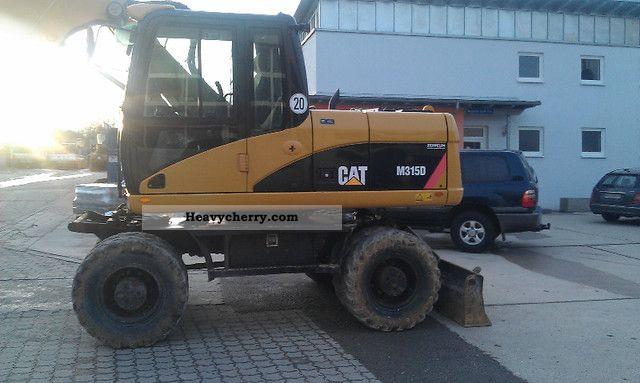 2007 CAT  M315D Construction machine Mobile digger photo